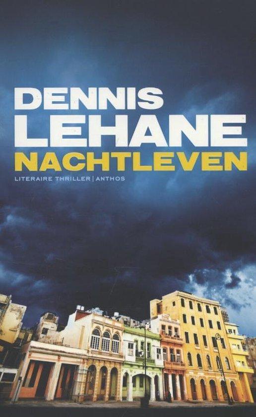 Nachtleven - Dennis Lehane |