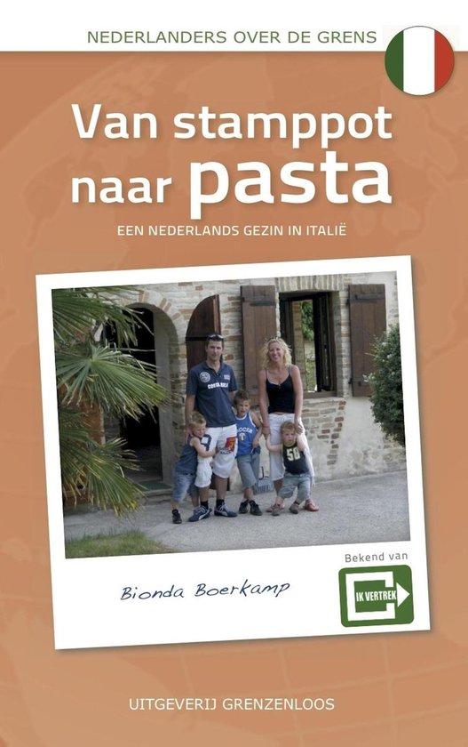 Nederlanders over de grens - Van stamppot naar pasta - Bionda Boerkamp pdf epub