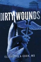 Dirty Wounds