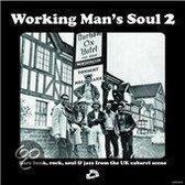 Working Man's Soul 2