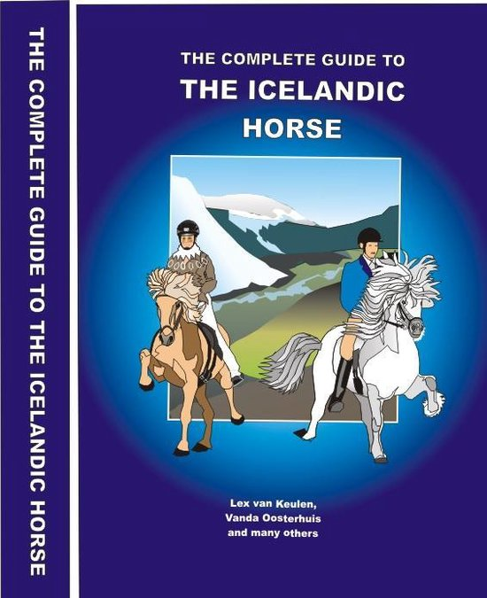 The Complete Guide to the Icelandic Horse