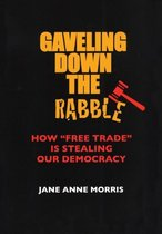 Gaveling Down the Rabble