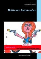 Baltimore Hécatombes