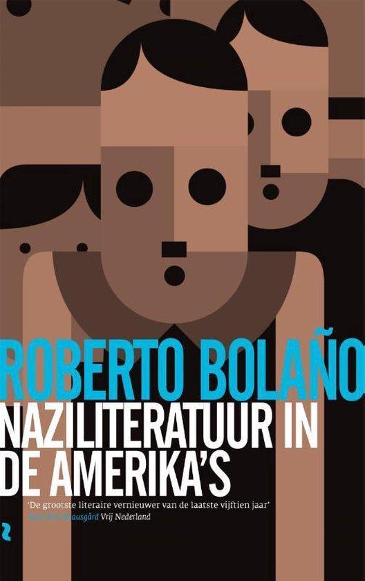 Naziliteratuur in de Amerika's - Roberto Bolano |