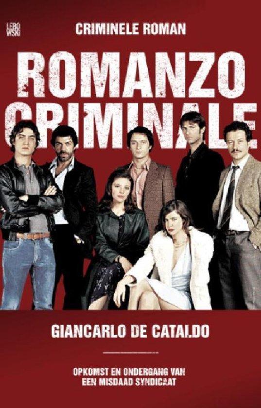 Romanzo Criminale (Criminele Roman) - Giancarlo de Cataldo  