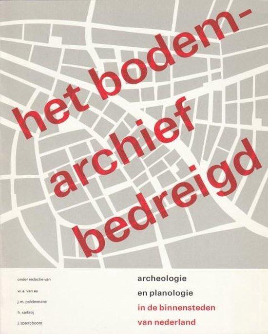 Boek cover Bodemarchief bedreigd van W.A. van Es (Paperback)