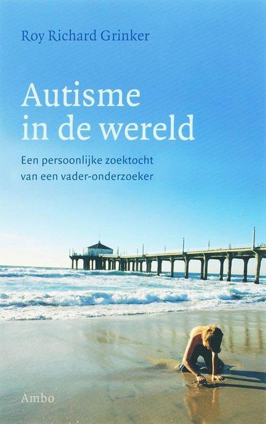 Autisme In De Wereld - Roy Richard Grinker | Readingchampions.org.uk