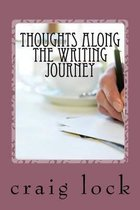 Thoughts Along the Writing Journey