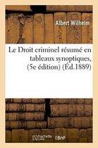 Le Droit Criminel Resume En Tableaux Synoptiques, 5e Edition