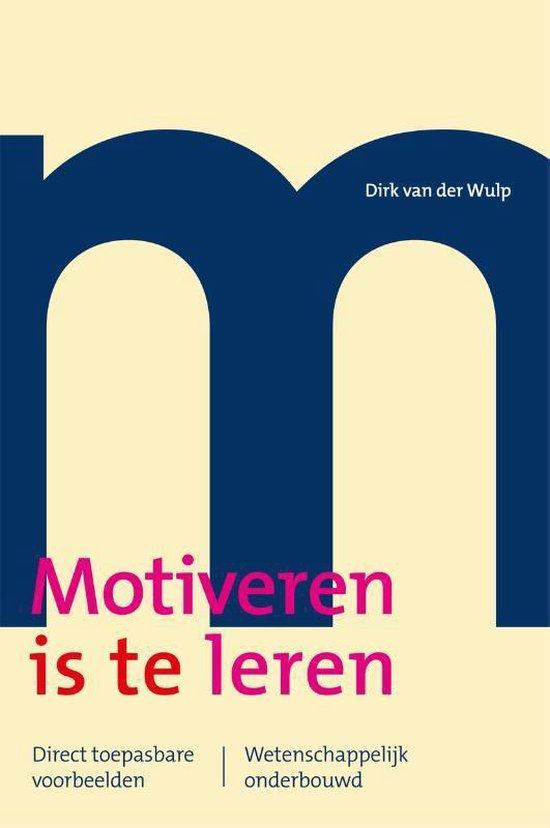 Motiveren is te leren - Dirk van der Wulp pdf epub
