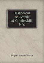 Historical Souvenir of Cobleskill, N.Y