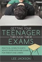 Getting Your Teenager Through Their Exams