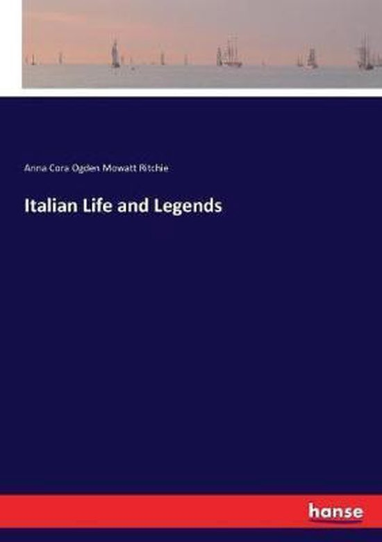 Italian Life and Legends