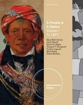 A People and a Nation: A History of the United States, Brief Edition, Volume I