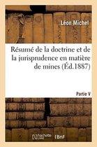 Resume de la doctrine et de la jurisprudence en matiere de mines