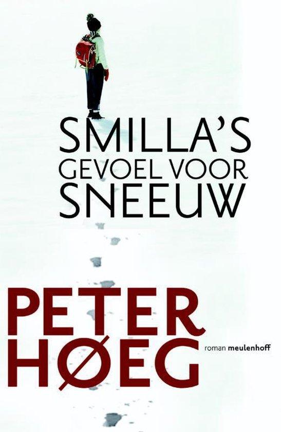 Smilla'S Gevoel Voor Sneeuw - Peter Høeg | Readingchampions.org.uk