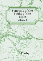 Synopsis of the Books of the Bible Volume 1