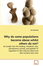 Why Do Some Populations Become Obese Whilst Others Do Not?