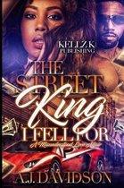 The Street King I Fell for