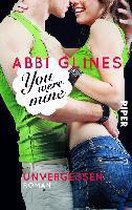 Boek cover You were Mine - Unvergessen van Abbi Glines