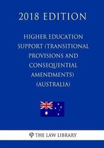 Higher Education Support (Transitional Provisions and Consequential Amendments) ACT 2003 (Australia) (2018 Edition)
