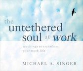 The Untethered Soul at Work
