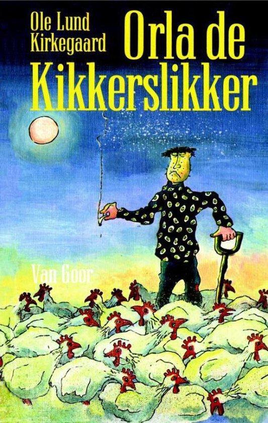 Orla de kikkerslikker - Ole Lund Kirkegaard |