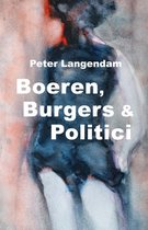 Boeren, Burgers & Politici