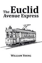 The Euclid Avenue Express