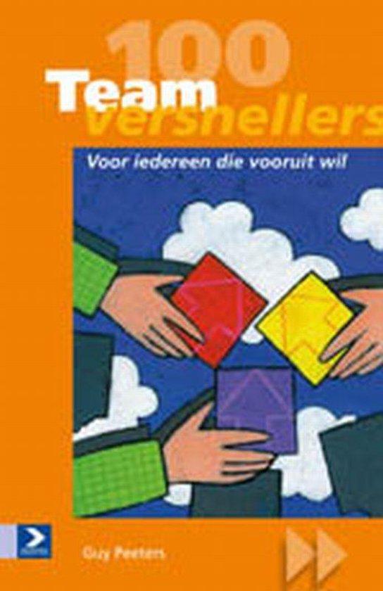Cover van het boek '100 Teamversnellers' van Guido Peeters en J. Arets
