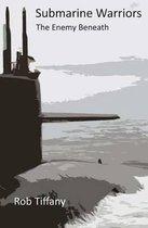 Submarine Warriors > the Enemy Beneath