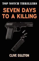 Seven Days to a Killing