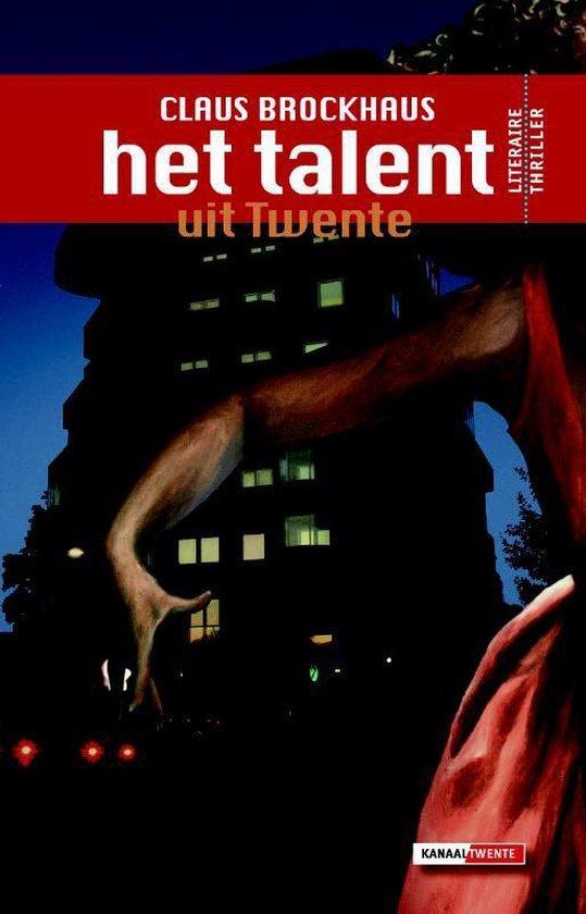 Het Talent uit Twente - Claus Brockhaus pdf epub
