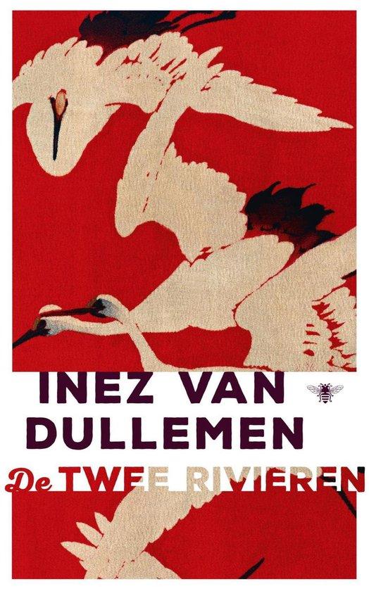 De twee rivieren - Inez van Dullemen |