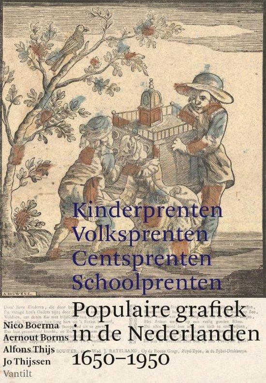 Kinderprenten, centsprenten, volksprenten, schoolprenten - Nico Boerma |