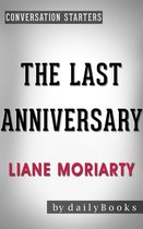 Omslag Conversations on The Last Anniversary by Liane Moriarty
