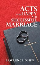 Acts for Happy and Successful Marriage