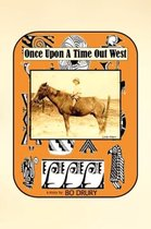 Once Upon a Time Out West