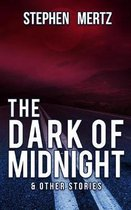 The Dark of Midnight & Other Stories