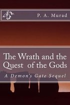 The Quest and Wrath of the Gods