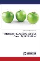 Intelligent & Automated VM Green Optimization