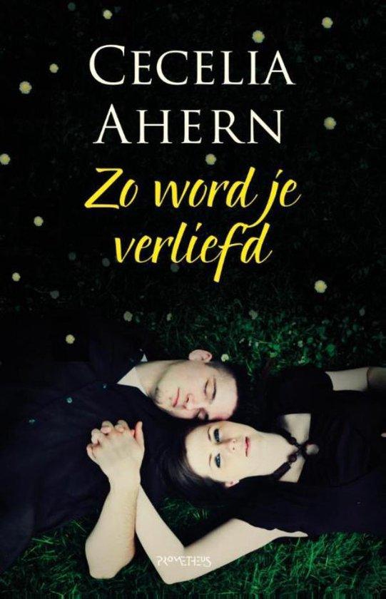Zo word je verliefd - Cecelia Ahern |