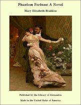 Phantom Fortune: A Novel