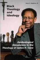 Black Theology and Ideology