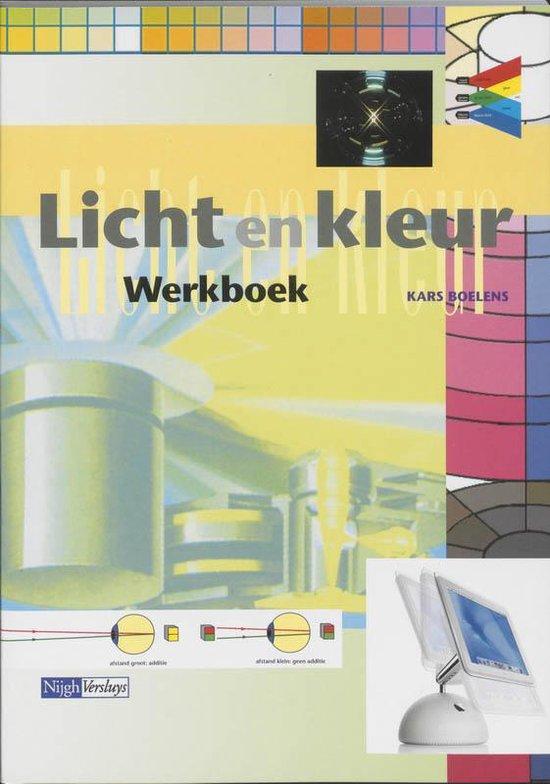 Licht en kleur Werkboek - Kars Boelens |