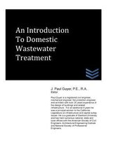 An Introduction to Domestic Wastewater Treatment