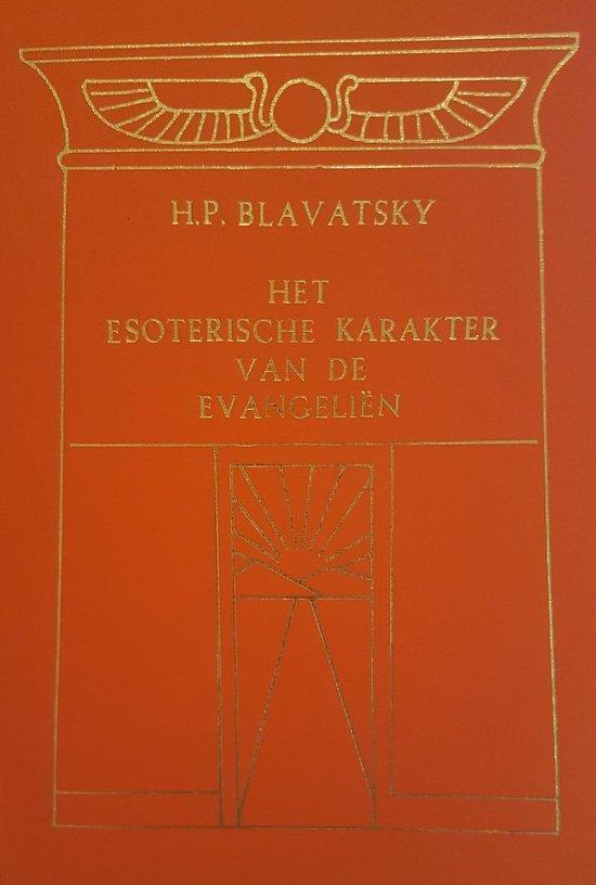 Esoterische karakter van de evangelien - H. Blavatsky | Readingchampions.org.uk
