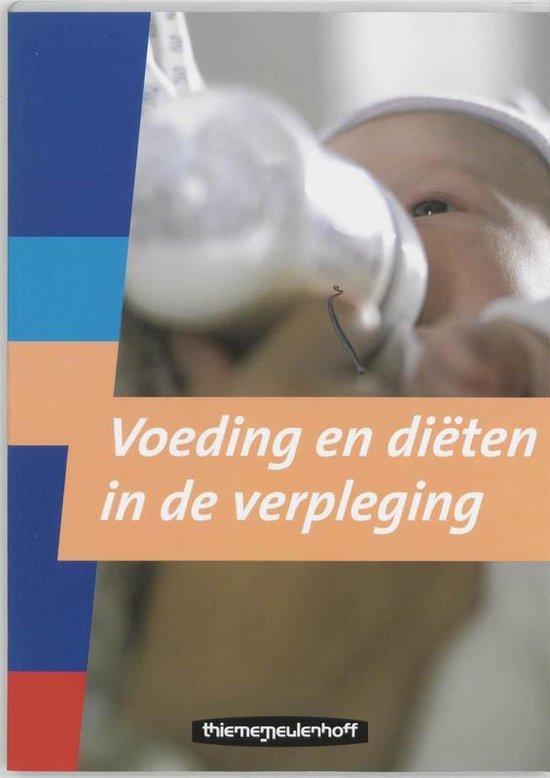 Voeding en dieten in de verpleging - Netty van Kaathoven |