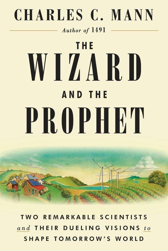 Boek cover WIZARD & THE PROPHET van charles c. mann (Hardcover)