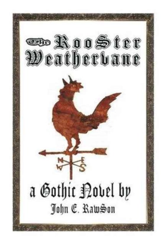 The Rooster Weathervane